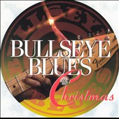 Various Artists: Bullseye Blues Christmas