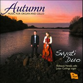 Autumn: Music for Organ & Cello / Rebecca hewes, cello; Julian Collings, organ