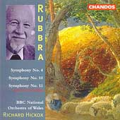Rubbra: Symphonies no 4, 10, 11 / Hickox, BBC NO of Wales