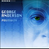 George Anderson (Bass): Positivity *