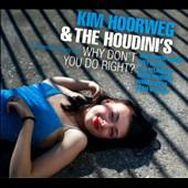 Kim Hoorweg: Why Don't You Do Right? [Digipak] *