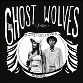 Ghost Wolves: In Ya Neck! [EP]