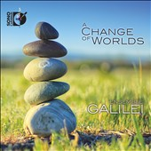A Change of Worlds - traditional songs of Ireland, Scottland & Sweeden / Ensemble Galilei