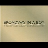 Various Artists: Broadway in a Box: The Essential Broadway Musicals Collection [Box]