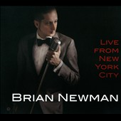Brian Newman: Live From New York City [Digipak]