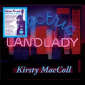 Kirsty MacColl: Electric Landlady [Bonus CD] [Bonus Tracks] [Remastered]