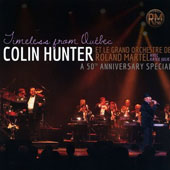Colin Hunter: Timeless from Quebec