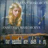 Evgeny Masloboev/Anastasia Masloboeva: Your Beautiful Face Makes Me Cry
