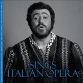 Luciano Pavarotti Sings Italian Opera