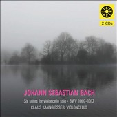 Bach: Six Suites for cello solo, BWV 1007-1012 / Claus Kanngiesser, cello