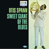 Otis Spann: Sweet Giant of the Blues