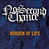 No Second Chance: Burden of Life