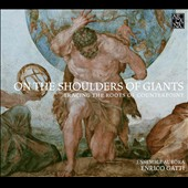 On the Shoulders of Giants: Tracing the Roots of Counterpoint - works by Palestrina, Frescobaldi, Lassus, Castello, Rosenmuller, Corelli, Bach & Mozart