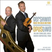 Gershwin: Music for Violin and Piano / William Terwilliger, violin; Andrew Cooperstock, piano