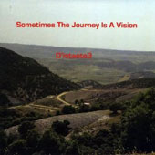 D'istante3: Sometimes the Journey Is a Vision
