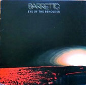 Ray Barretto: Eye of the Beholder