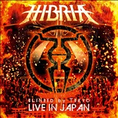 Hibria: Blinded by Tokyo: Live in Japan