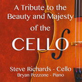 A Tribute to the Beauty and  Majesty of the Cello