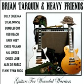 Heavy Friends/Brian Tarquin: Guitars For Wounded Warriors
