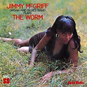 Jimmy McGriff: The Worm