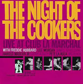 Freddie Hubbard: The Night of the Cookers: Live at Club la Marchal, Vol. 1