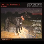 Gary Husband (Jazz): Dirty & Beautiful, Vol. 1 [Remix Edition with Bonus Tracks]