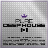 Various Artists: Pure Deep House, Vol. 3 [Digipak]