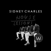 Sidney Charles: House Lessons