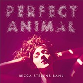 Becca Stevens: Perfect Animal *