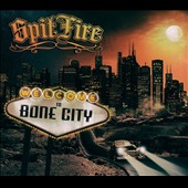 SpitFire (Germany): Welcome to Bone City