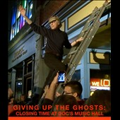 John Peterson: Giving Up the Ghosts: Closing Time at Doc's Music Hall