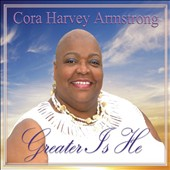 Cora Armstrong: Greater Is He