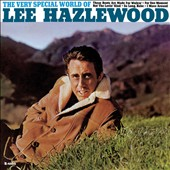 Lee Hazlewood: The Very Special World of Lee Hazlewood [Digipak]
