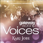 Kari Jobe: Gateway Worship Voices