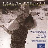 Soaring with Agamemnon - M. Forsyth: Cello Works /A. Forsyth, M. Forsyth