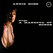 Annie Ross: A Handful Of Songs