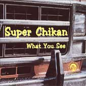 Super Chikan: What You See