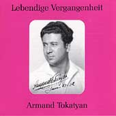 Lebendige Vergangenheit - Armand Tokatyan