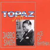 Jabbo Smith: Ace of Rhythm
