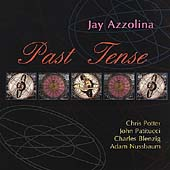 Jay Azzolina: Past Tense