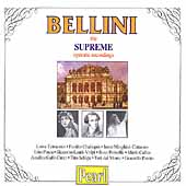 Bellini - The Supreme Operatic Recordings
