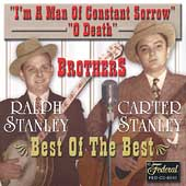 The Stanley Brothers: I'm a Man of Constant Sorrow