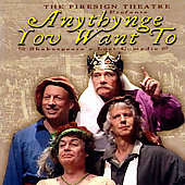 Firesign Theatre: Anythynge You Want To: Shakespeare's Lost Comedie