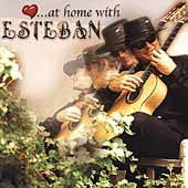Esteban (New Age): At Home with Esteban
