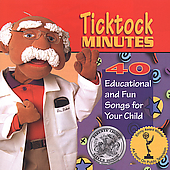 Dr. Tick Tock: Ticktock Minutes: Forty Educational and Fun Songs