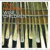 Tom Harrell: Wise Children