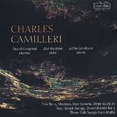 Camilleri: Four Greek Songs, etc / Campbell, et al