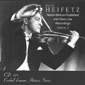 Heifetz - Never Before Released & Rare Live Recordings Vol 5
