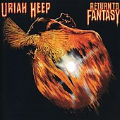 Uriah Heep: Return to Fantasy