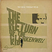 The Real Tuesday Weld: The Return of the Clerkenwell Kid [Digipak]